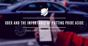 Uber Crisis Communications Case Study