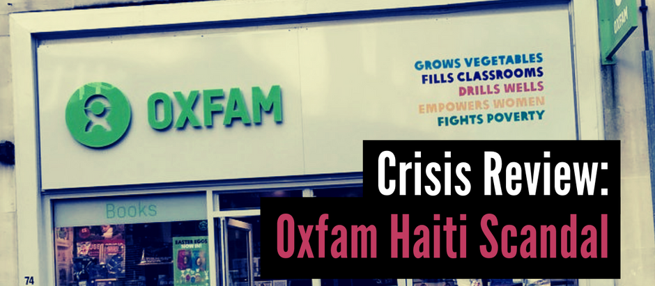 Crisis Review: Oxfam Haiti Scandal