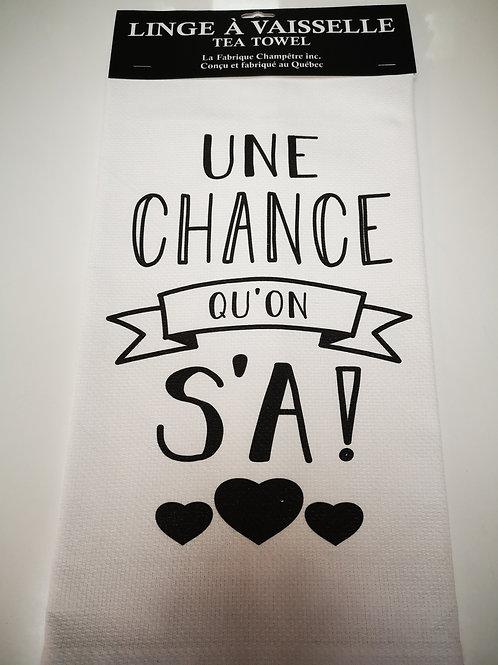 Linge à vaisselle ''Une chance qu'on s'a''