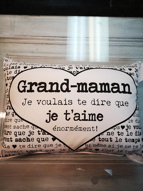 Coussin ''Grand-maman, je voulais te dire''
