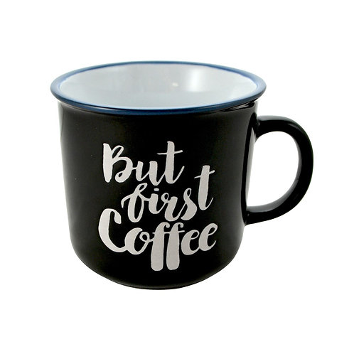 Tasse But first coffee
