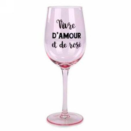 Verre à vin ''Vivre d'amour et de rosé''