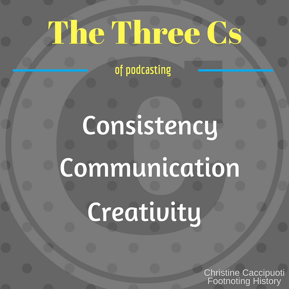The Three Cs of Podcasting