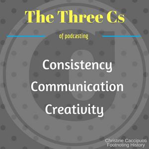 The Three Cs of Podcasting