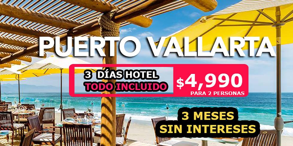 🔥 3 días en Puerto Vallarta Todo Incluido