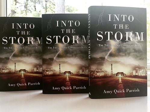 Signed Hardcover Into the Storm - The Thunderbird Chronicles Book 2