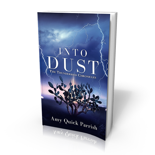 Signed paperback of Into Dust - The Thunderbird Chronicles Book 1
