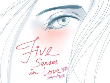 Five Senses in Love-視覺