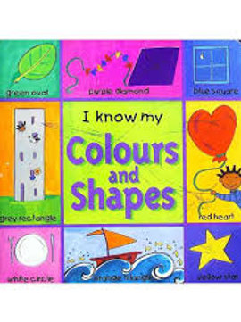 I know my Colours and Shapes- board book