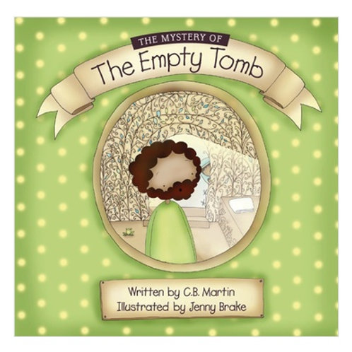 The Mystery Of The Empty Tomb - children book