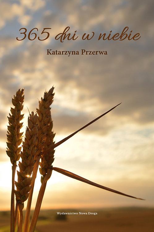 365 dni w niebie- Katarzyna Przerwa polish book