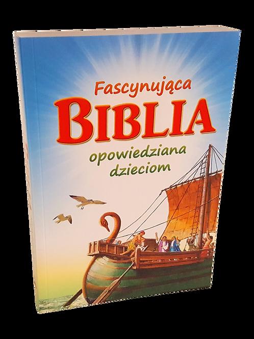Fascynujaca Biblia- Bible for Children in polish