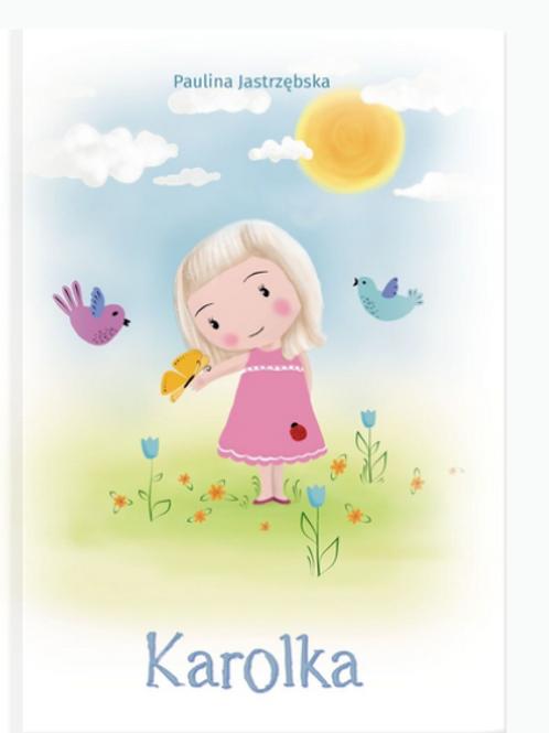 """""""Karolka z wiarą przez życie""""- polish book"""