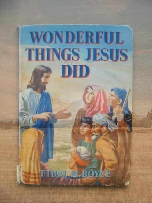 Wondreful Thing Jesus Did