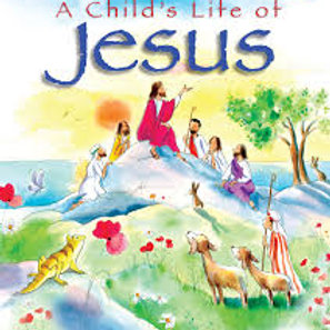 A Child's Lifeof Jesus