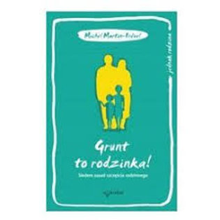 Grunt to rodzinka- polish book