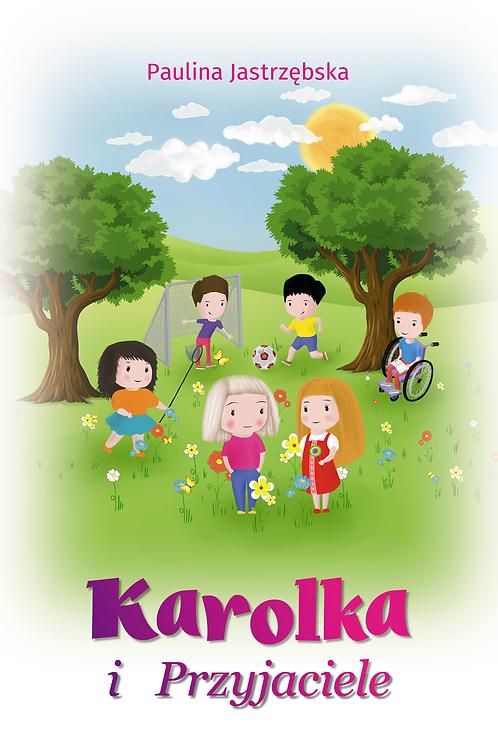"""Karolka i przyjaciele"" - Polish Book for children"