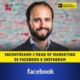 68: Incontriamo l'Head of Marketing di Facebook e Instagram