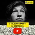 45: I soldi non fanno la creatività