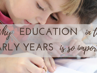 Why Education in the Early Years is important