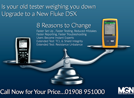 Is your old tester weighing you down? Upgrade to a New Fluke DSX...