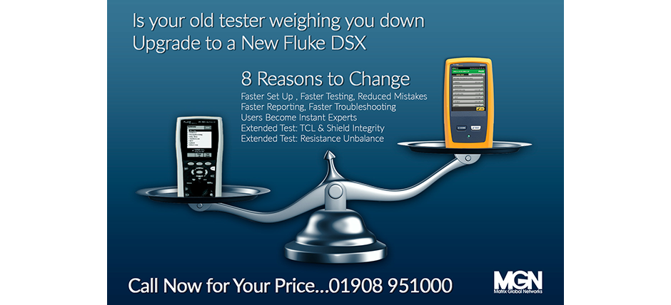 Fluke DTX to Fluke DSX, upgrade your Fluke tester, Matrix Global Networks