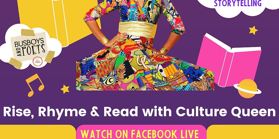 Rise + Rhyme & Read w/ Culture Queen Virtual Show (Mondays @ 6 pm)