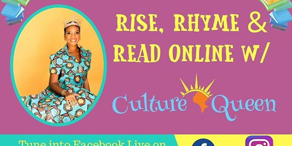 Rise + Rhyme & Read w/ Culture Queen  Virtual Show