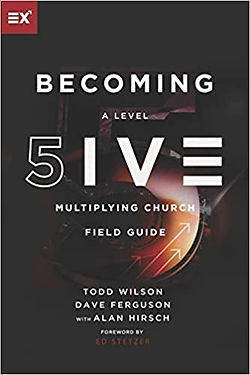 Becoming a Level Five Multiplying Church