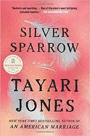 """Silver Sparrow,"" Tayari Jones"