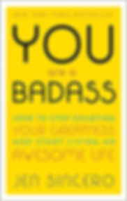 """You Are A Badass,"" Jen Sincero"