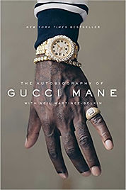 """""""The Autobiography of Gucci Mane,"""" Gucci Mane"""