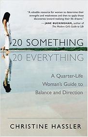 """20 Something, 20 Everything,"" Christine Hassler"
