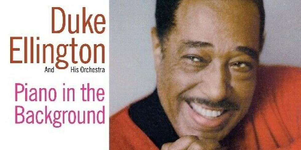 Listen In! Duke Ellington: Piano in the Background