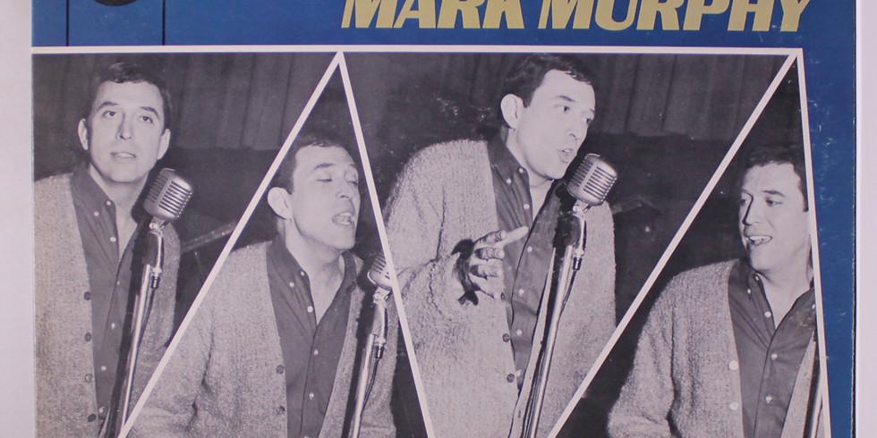 Listen In!: Mark Murphy: A Swinging, Singing Affair
