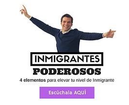 Inmigrantes Poderosos
