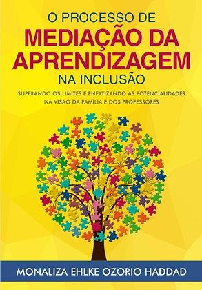 E-Book - O Processo de Mediação da Aprendizagem na Inclusão