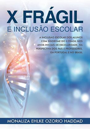 Livro - X Frágil e Inclusão Escolar - Mídia Física