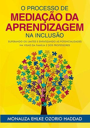 Livro - O Processo da Mediação da Aprendizagem na Inclusão - Mídia Física