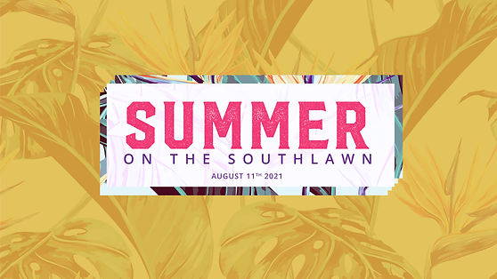 Summer On The Southlawn 2021.jpg