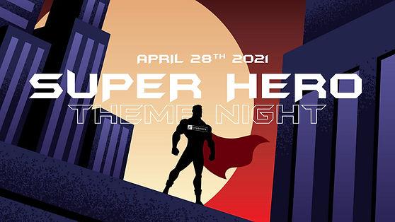 Super Hero Theme Night _HD.jpg