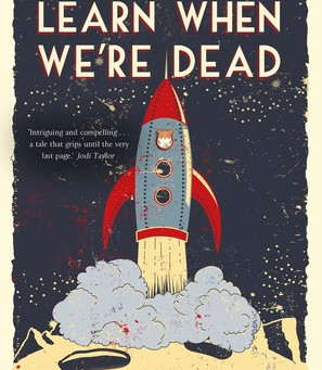 THE THINGS WE LEARN WHEN WE'RE DEAD REVIEW