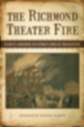 Richmond Theater Fire Book Jacket Cover Author Meredith Henne Baker