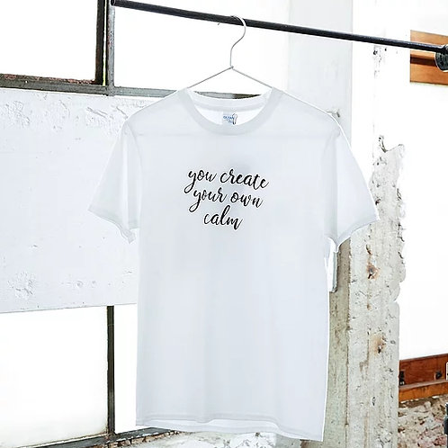 """YOGISM - SHORT SLEEVE T-SHIRT  : """"You Create Your Own Calm"""""""