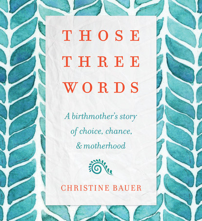 Those Three Words- A book review