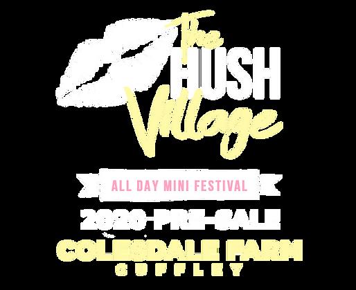 Hush Village Fest 2020 Presale.png