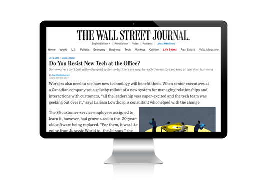 The Wall Street Journal interviews Larissa Lowthorp about technological evolutionsin the workplace