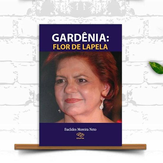 Gardênia: flor de lapela