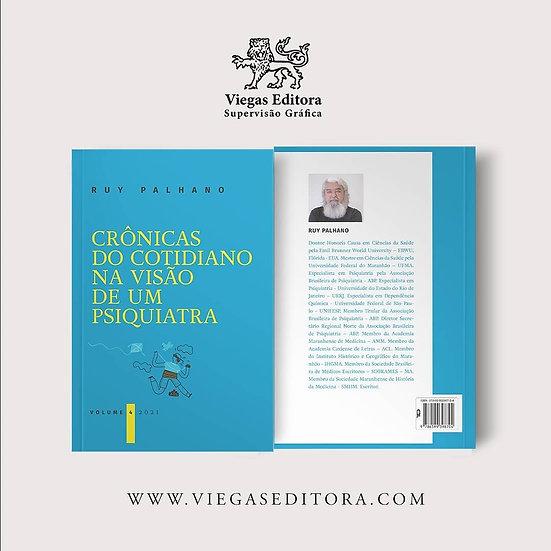 Crônicas do cotidiano na visão de um psiquiatra vol. 4