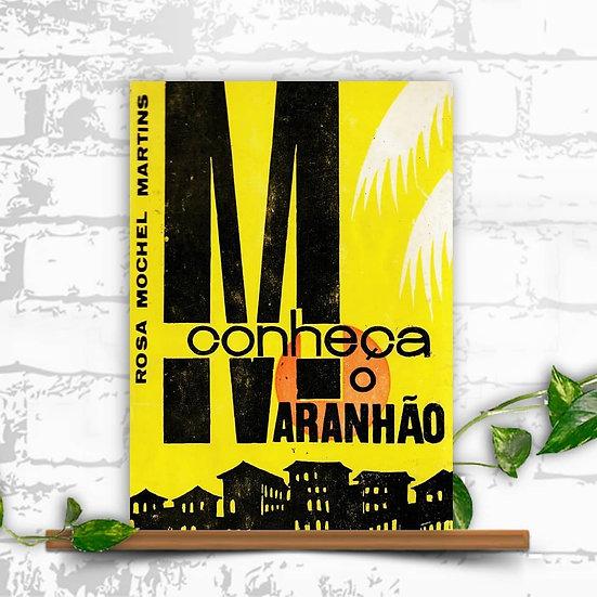 Conheça o Maranhão